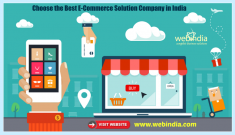 Looking to Choose the Best E-Commerce Solution Company in India? Webindia eCommerce web developm ...
