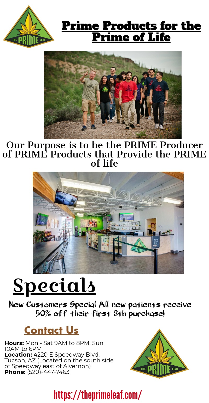The prime leaf Dispensary in Tucson has a wide menu of medical marijuana flower, extracts &a ...