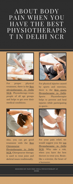About body pain when you have the best Physiotherapist in Delhi NCR